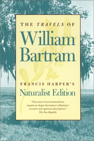 Travels of William Bartram Naturalist Edition  1998 edition cover