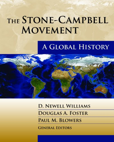 Stone-Campbell Movement A Global History  2012 9780827235274 Front Cover
