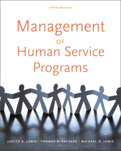 Management of Human Service Programs  5th 2012 (Revised) 9780840034274 Front Cover