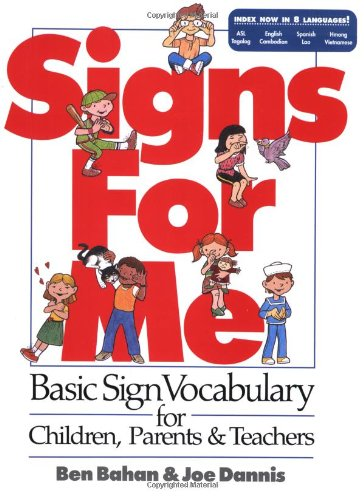 Signs for Me A Basic Vocabulary for Children, Parents and Teachers  1990 edition cover