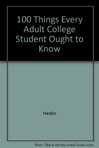 100 Things Every Adult College Student Ought to Know 2nd 2000 (Abridged) edition cover