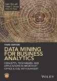 Data Mining for Business Analytics: Concepts, Techniques, and Applications in Xlminer  2016 9781118729274 Front Cover