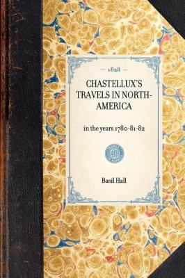 Chastellux's Travels in North-America, in the Years, 1780-81-82  N/A 9781429001274 Front Cover