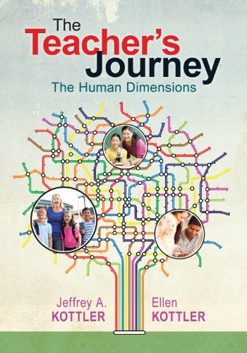 Teacher's Journey The Human Dimensions  2013 9781452218274 Front Cover