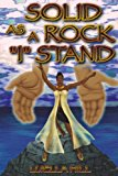 Solid As a Rock I Stand  N/A 9781484860274 Front Cover