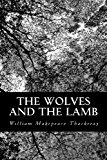 Wolves and the Lamb  N/A 9781490979274 Front Cover