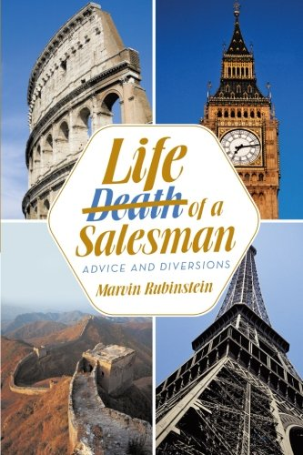 Life of a Salesman Advice and Diversions  2013 9781491703274 Front Cover