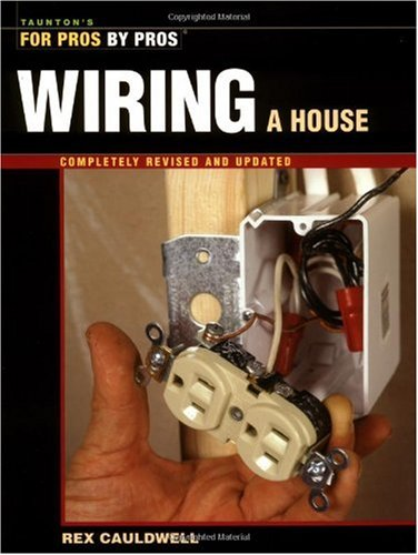Wiring a House  4th 2002 (Revised) edition cover