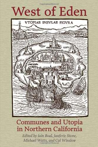 West of Eden Communes and Utopia in Northern California  2012 edition cover