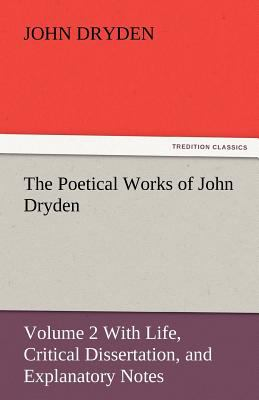 Poetical Works of John Dryden  N/A 9783842446274 Front Cover