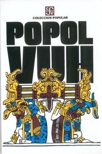 Popol Vuh : Las Antiguas Historias Del Quiche (Indigenous Legends)  1947 edition cover