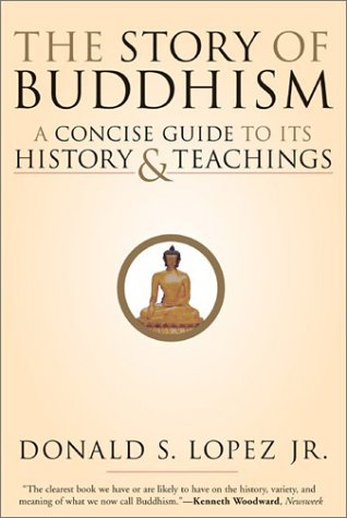 Story of Buddhism A Concise Guide to Its History and Teachings  2002 edition cover