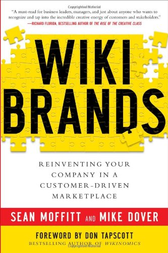 Wiki Brands Reinventing Your Company in a Customer-Driven Marketplace  2011 9780071749275 Front Cover