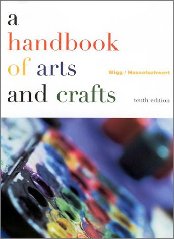 Handbook of Arts and Crafts  10th 2001 (Revised) edition cover