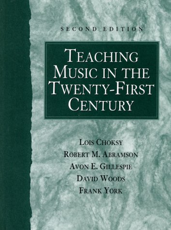 Teaching Music in the Twenty-First Century  2nd 2001 (Revised) edition cover