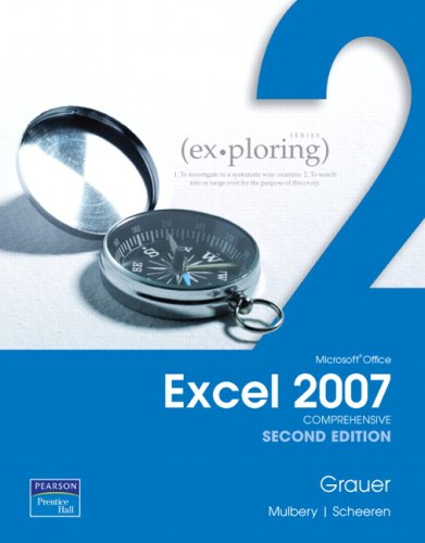 Exploring Microsoft Office Excel 2007, Comprehensive  2nd 2009 9780135032275 Front Cover