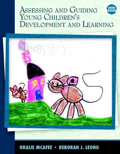 Assessing and Guiding Young Children's Development and Learning  5th 2011 edition cover