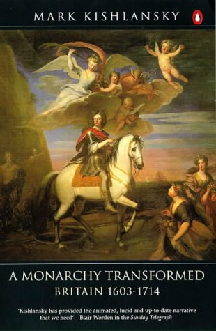 Monarchy Transformed 1603-1714 6th 1997 edition cover