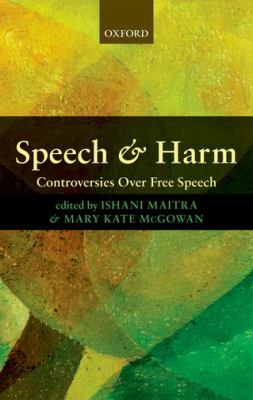 Speech and Harm Controversies over Free Speech  2012 edition cover