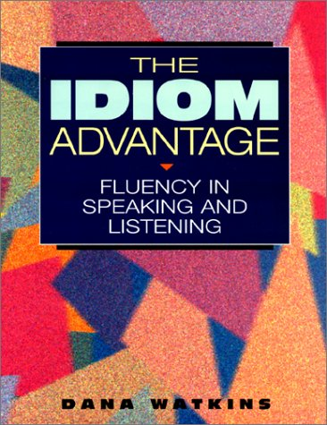 Idiom Advantage Fluency in Speaking and Listening  1995 edition cover