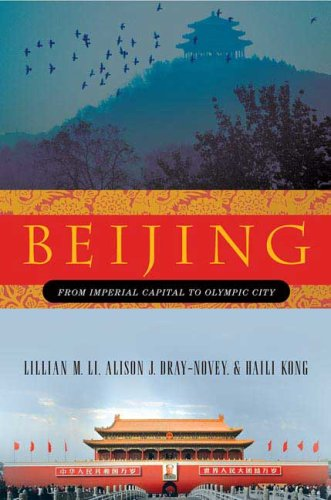 Beijing From Imperial Capital to Olympic City N/A edition cover