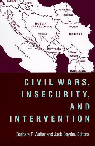 Civil Wars, Insecurity, and Intervention   1999 9780231116275 Front Cover