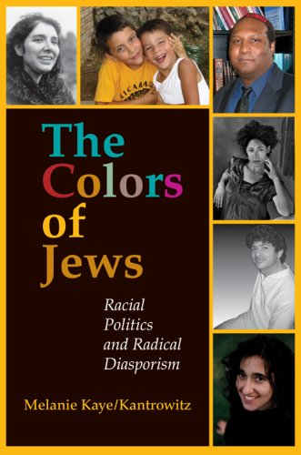 Colors of Jews Racial Politics and Radical Diasporism  2007 (Annotated) edition cover