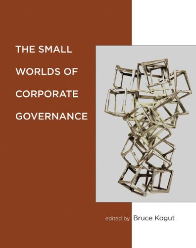 Small Worlds of Corporate Governance   2012 9780262017275 Front Cover