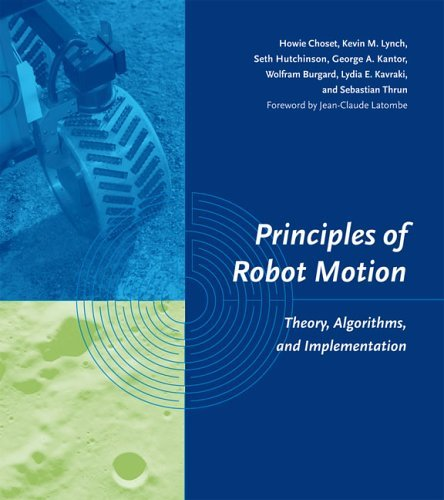 Principles of Robot Motion Theory, Algorithms, and Implementation  2004 edition cover