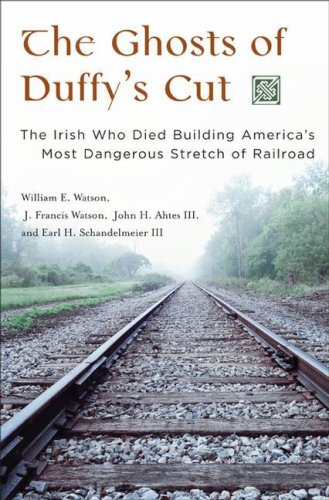 Ghosts of Duffy's Cut The Irish Who Died Building America's Most Dangerous Stretch of Railroad  2006 edition cover