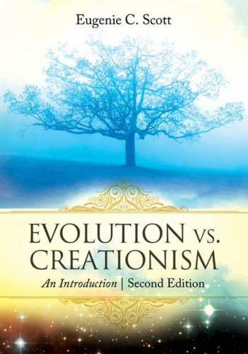 Evolution vs. Creationism An Introduction 2nd 2008 edition cover