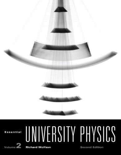 Essential University Physics Volume 2 2nd 2012 (Revised) edition cover