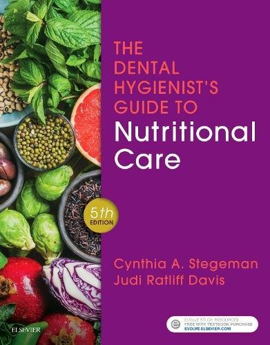 Dental Hygienist's Guide to Nutritional Care  5th 2019 9780323497275 Front Cover