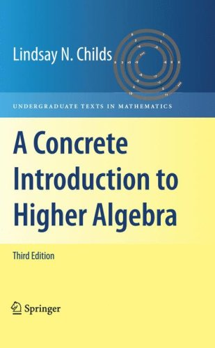 Concrete Introduction to Higher Algebra  3rd 2009 edition cover