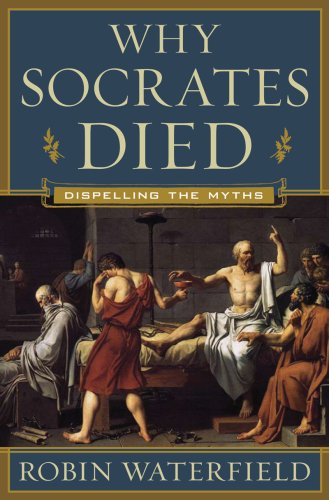 Why Socrates Died Dispelling the Myths  2009 edition cover