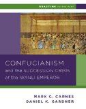 Confucianism and the Successsion Crisis of the Wanli Emperor 1587   2005 edition cover