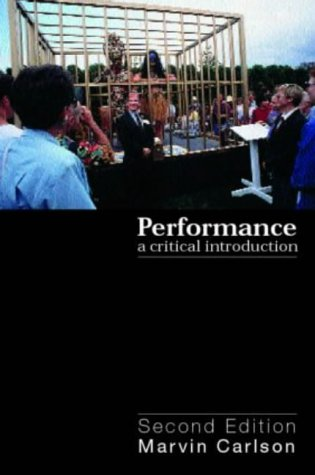 Performance A Critical Introduction 2nd 2004 (Revised) edition cover