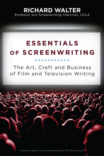 Essentials of Screenwriting The Art, Craft, and Business of Film and Television Writing  2010 (Revised) edition cover