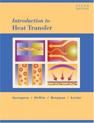 Introduction to Heat Transfer  5th 2007 (Revised) 9780471457275 Front Cover