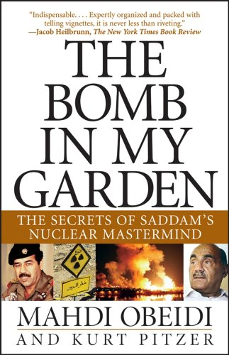 Bomb in My Garden The Secrets of Saddam's Nuclear Mastermind  2004 9780471741275 Front Cover