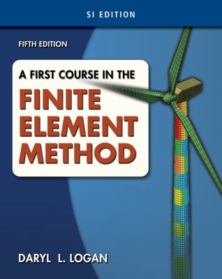 First Course in the Finite Element Method, SI Version  5th 2012 edition cover
