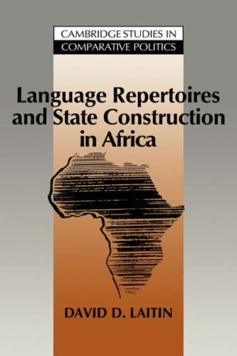 Language Repertoires and State Construction in Africa  N/A 9780521033275 Front Cover