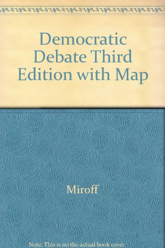 Democratic Debate, Third Edition with Map 3rd 2002 9780618236275 Front Cover