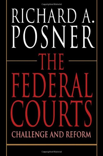 Federal Courts Challenge and Reform 2nd 1996 (Revised) edition cover
