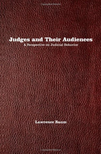 Judges and Their Audiences A Perspective on Judicial Behaviour  2006 edition cover