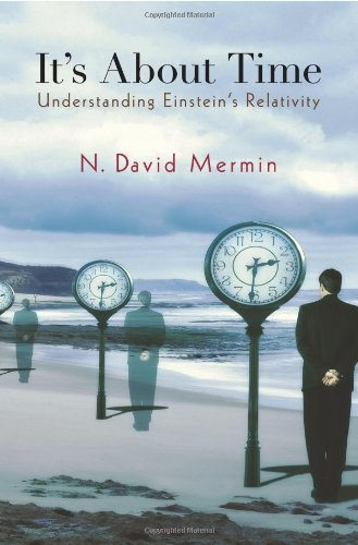 It's about Time Understanding Einstein's Relativity  2005 9780691141275 Front Cover