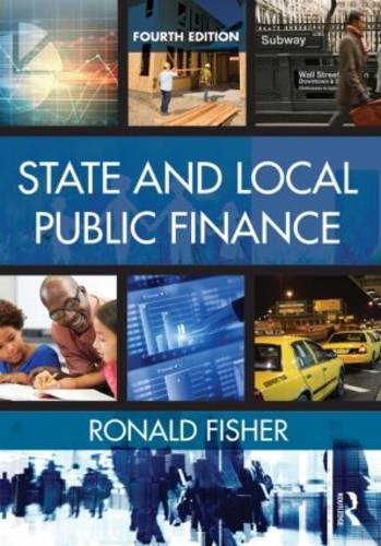 State and Local Public Finance:  4th 2015 (Revised) 9780765644275 Front Cover