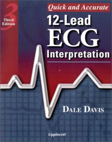 Quick and Accurate 12-Lead ECG Interpretation  3rd 2001 (Revised) edition cover