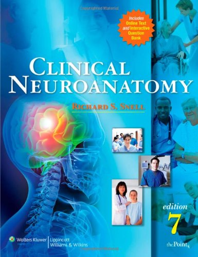 Clinical Neuroanatomy  7th 2010 (Revised) edition cover