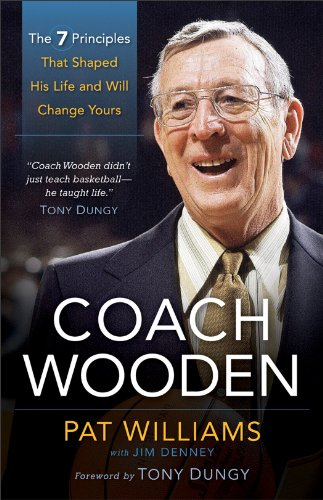 Coach Wooden The 7 Principles That Shaped His Life and Will Change Yours N/A edition cover